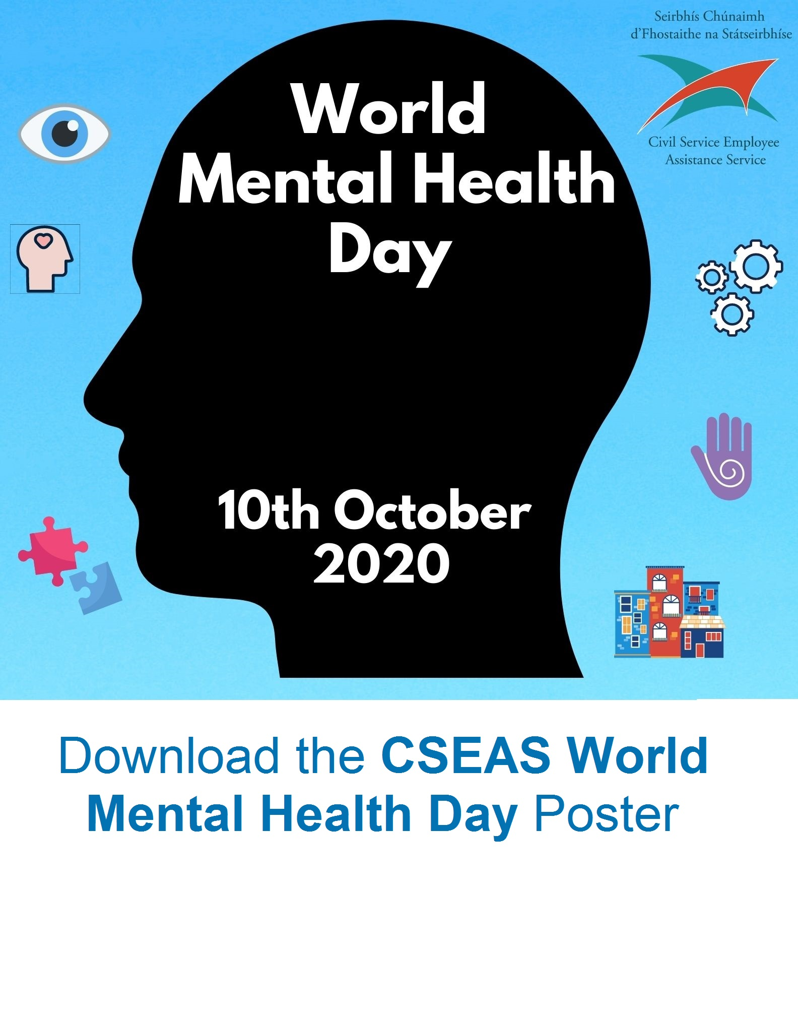 DOWNLOAD the CSEAS World Mental Health Day Poster